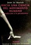 Hacia una ciencia del movimiento humano  introducción a la psicokinética