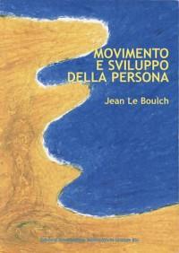 Movimento e sviluppo della persona